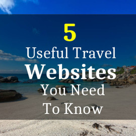 5 Useful Travel Websites You Need To Know